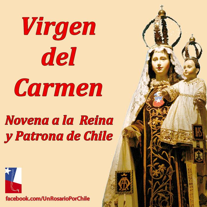 Un Rosario Por Chile Novena A La Virgen Del Carmen