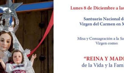 Consagración a la Virgen del Carmen el 8 de Diciembre para que no se Legalice el Aborto en Chile