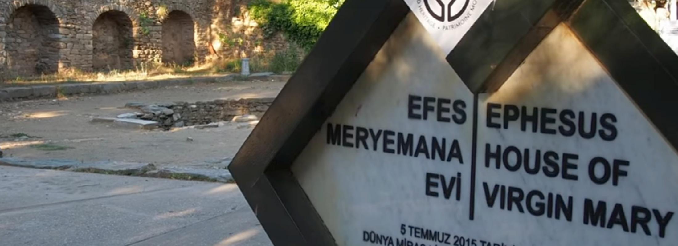 La historia de la Casa de la Virgen en Éfeso